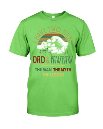 Two Titles Dad Pawpaw Man Myth Legend