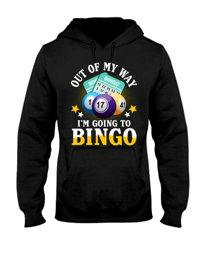 Out Of My Way I'm Going To Bingo HS