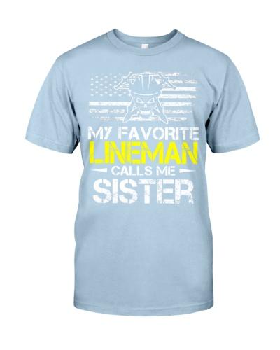 My Favorite Lineman Calls Me Sister