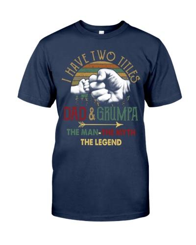 Two Titles Dad Grumpa Man Myth Legend