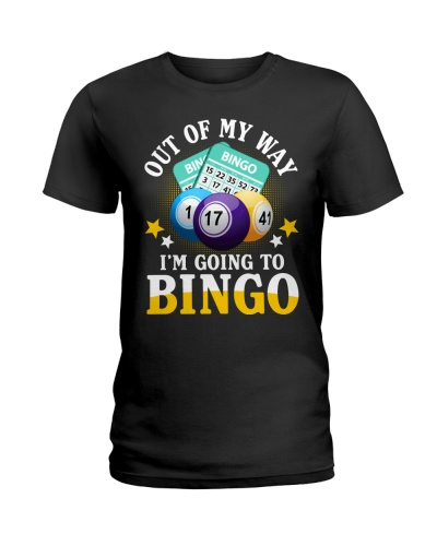 Out Of My Way I'm Going To Bingo