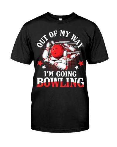 Out Of My Way I'm Going Bowling
