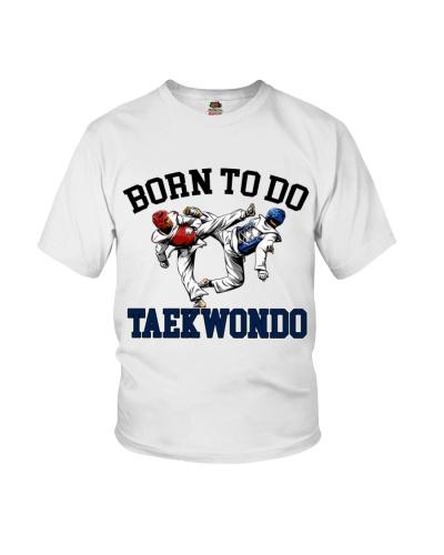 Born To Do Taekwondo
