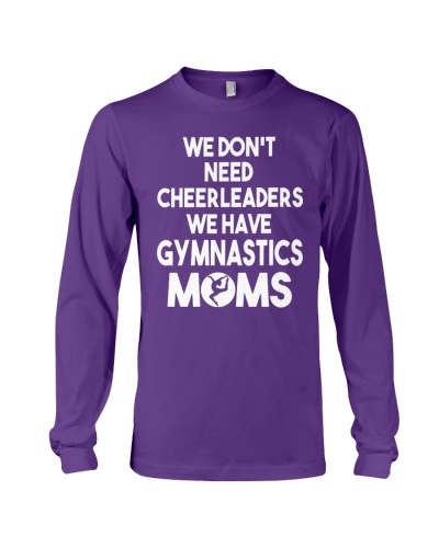 We Have Gymnastics Moms