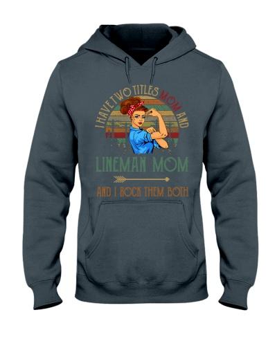 Two Titles Mom and Lineman Mom