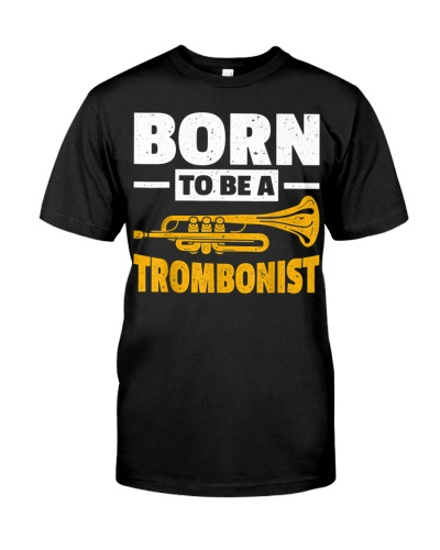 Born To Be A Trombone