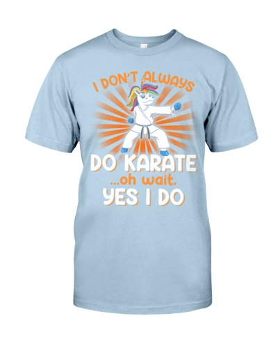 I Don't Always Do Karate