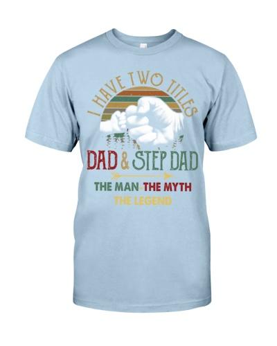 Two Titles Dad Step Dad Man Myth Legend