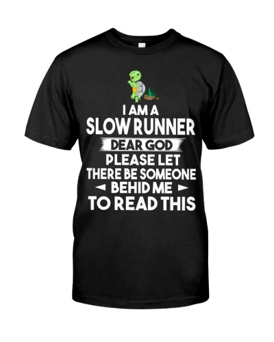 Turtle I Am A Slow Runner Funny