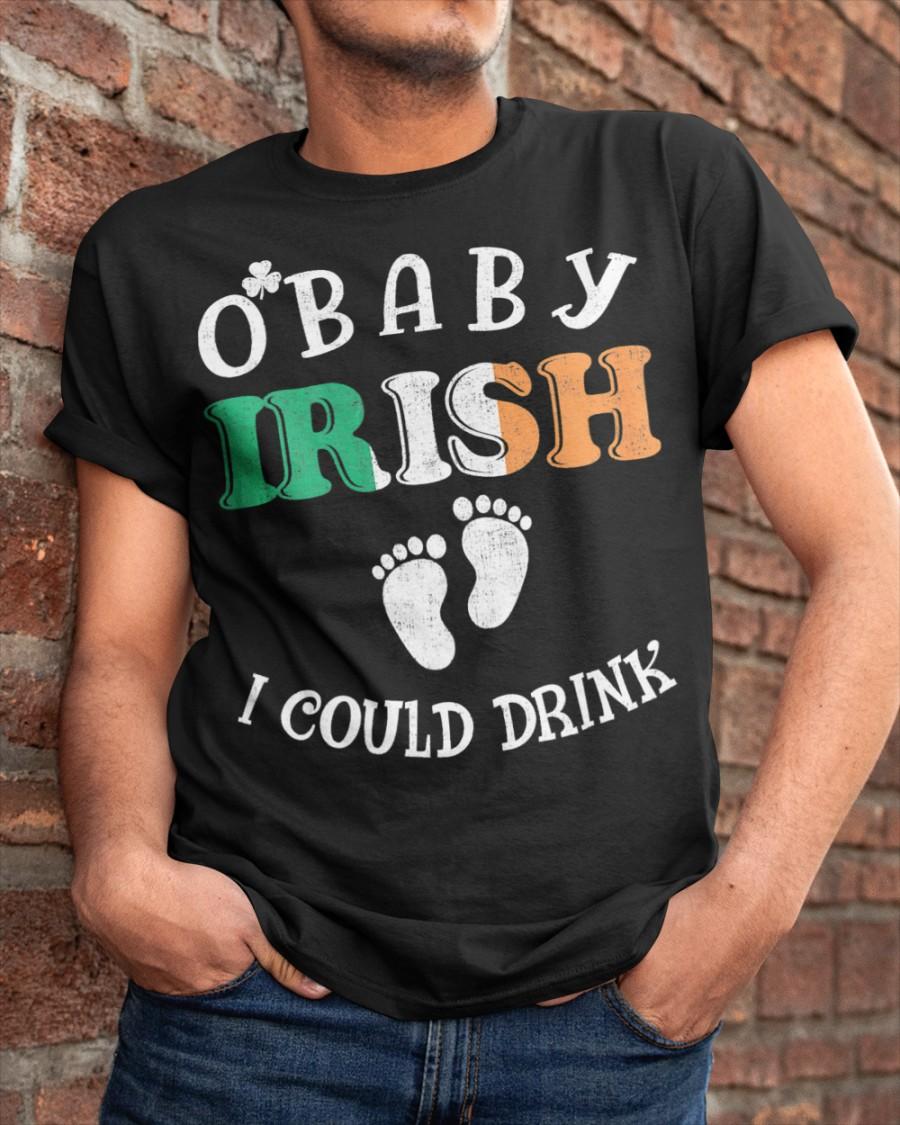 Irish i Could Drink Announcement Pregnancy st Unisex Sweatshirt tee
