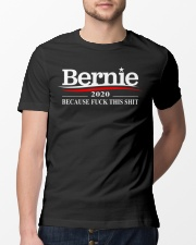 Bernie Sanders 2020 Because Fuck This Shit Classic T-Shirt lifestyle-mens-crewneck-front-13
