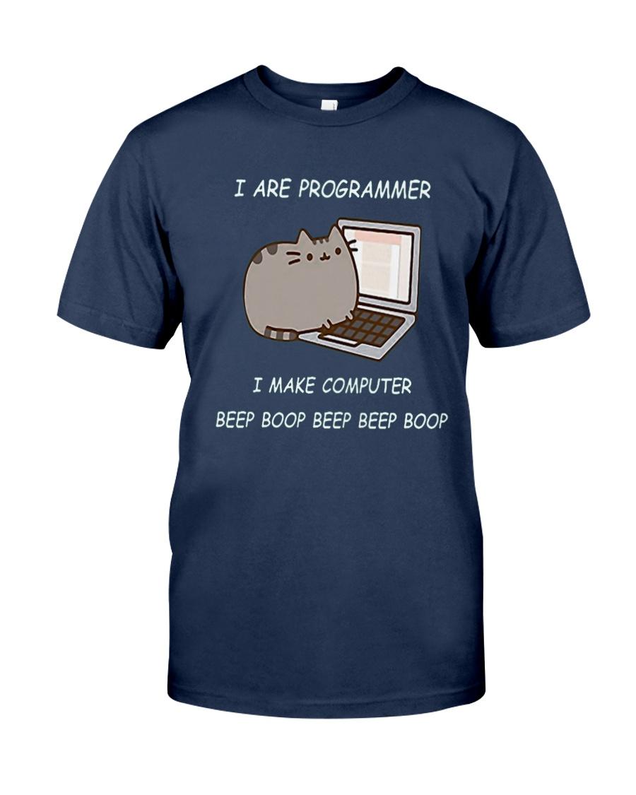 I ARE PROGRAMMER I MAKE COMPUTER BEEP BOOP T-Shirt Classic T-Shirt