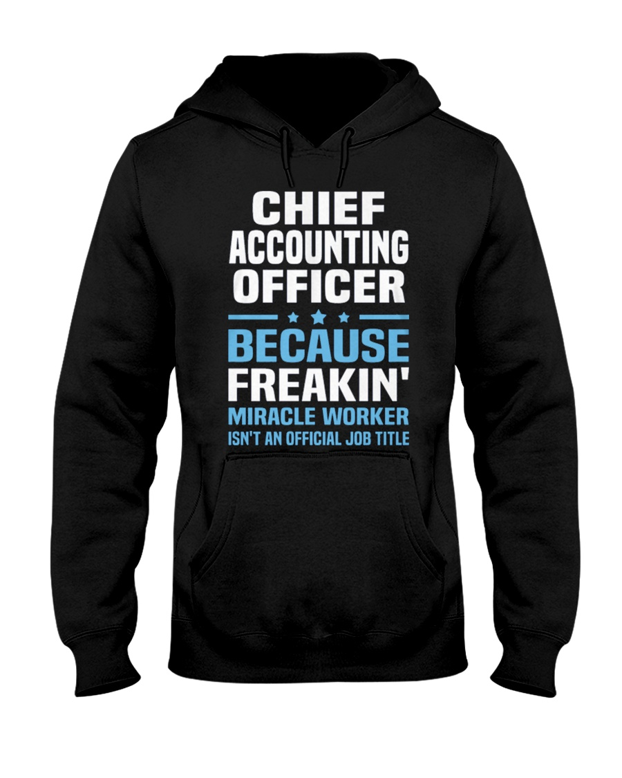 Chief Accounting Officer 3 1 Hooded Sweatshirt
