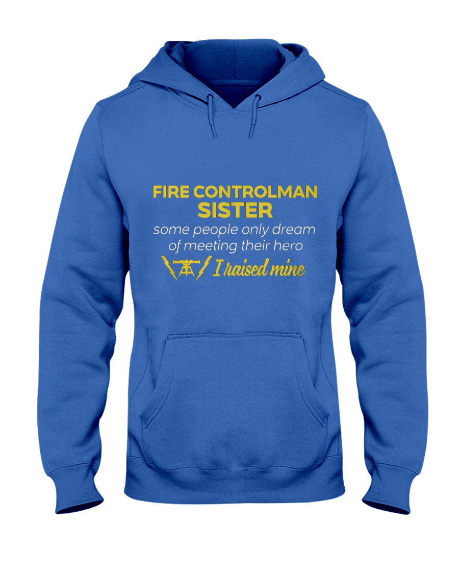 Fire Controlman Sister Some People Only  Hooded Sweatshirt