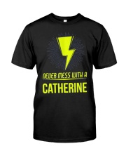 Catherine Never Mess With A Catherine Classic T-Shirt thumbnail