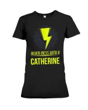 Catherine Never Mess With A Catherine Premium Fit Ladies Tee thumbnail