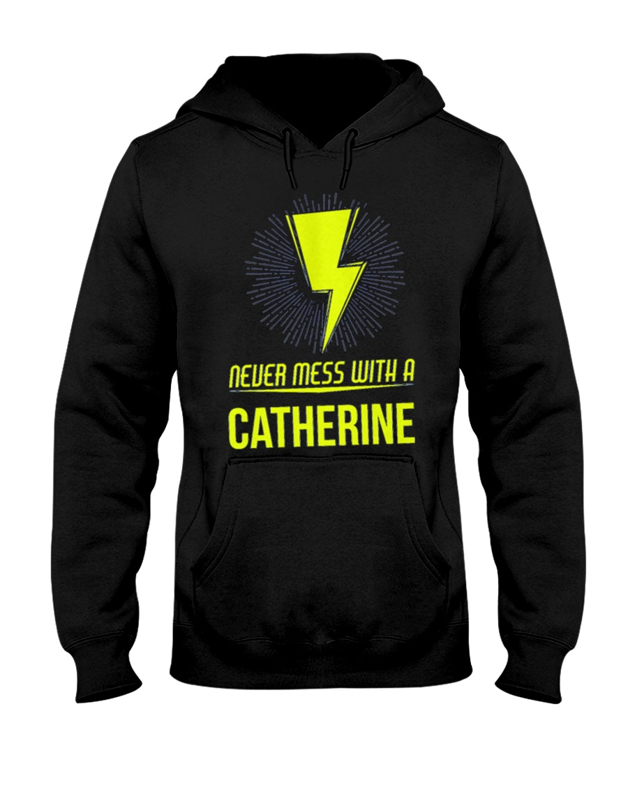 Catherine Never Mess With A Catherine Hooded Sweatshirt