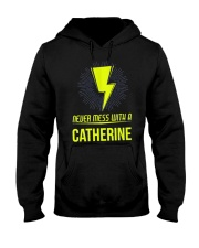 Catherine Never Mess With A Catherine Hooded Sweatshirt front