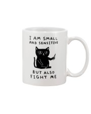 Funny I Am Small And Sensitive Mug Mug front