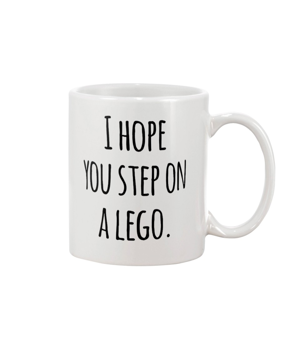 I Hope You Step On A Lego Mug