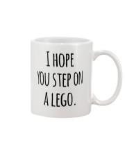 I Hope You Step On A Lego Mug front