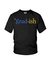 Grad-ish Gradish Shirt Youth T-Shirt thumbnail