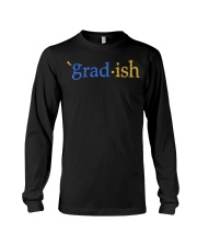 Grad-ish Gradish Shirt Long Sleeve Tee thumbnail