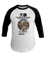 The birth of Jesus renaissance art Xmas 2019 SHIRT Baseball Tee thumbnail