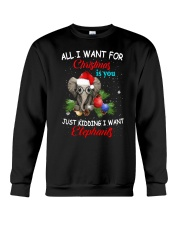 All I want for Christmas I want Elephants shirt Crewneck Sweatshirt tile