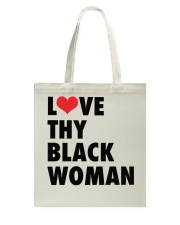 Love thy Black woman shirt Tote Bag thumbnail