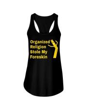 Organized Religion Stole My Foreskin shirt Ladies Flowy Tank thumbnail