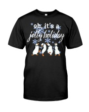 Penguin Oh it's a Jolly Holiday Christmas shirt Classic T-Shirt front