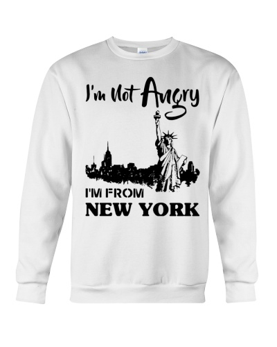 I'm not Angry I'm from New York shirt