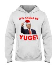 Trump Santa Claus it's gonna be Yuge shirt Hooded Sweatshirt thumbnail