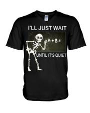 Skeleton I'll just wait until it's quiet shirt V-Neck T-Shirt thumbnail