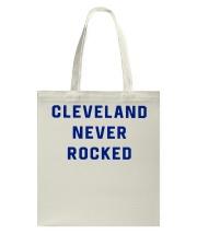 Cleveland Never Rocked Shirt Tote Bag thumbnail