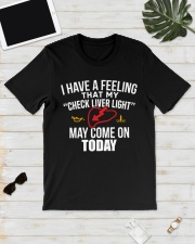 I have a feeling that my check liver light shirt Classic T-Shirt lifestyle-mens-crewneck-front-17
