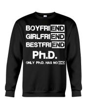 Boyfriend Girlfriend Bestfriend PhD shirt Crewneck Sweatshirt thumbnail