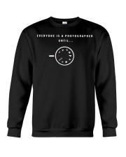 Everyone is a Photographer Until Manual Mode  Crewneck Sweatshirt thumbnail