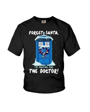 Forget Santa I'm waiting for the Doctor sweater Youth T-Shirt thumbnail