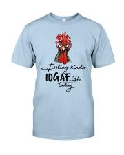 Chicken Feeling Kinda IDGAF-ish today shirt Classic T-Shirt thumbnail