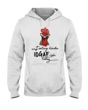 Chicken Feeling Kinda IDGAF-ish today shirt Hooded Sweatshirt thumbnail