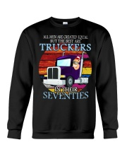 All men are created equal but the best truckers  Crewneck Sweatshirt thumbnail