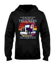 All men are created equal but the best truckers  Hooded Sweatshirt thumbnail