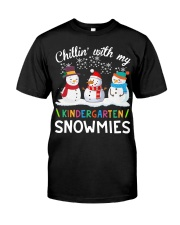 Chillin' with my Kindergarten snowmies shirt Classic T-Shirt front