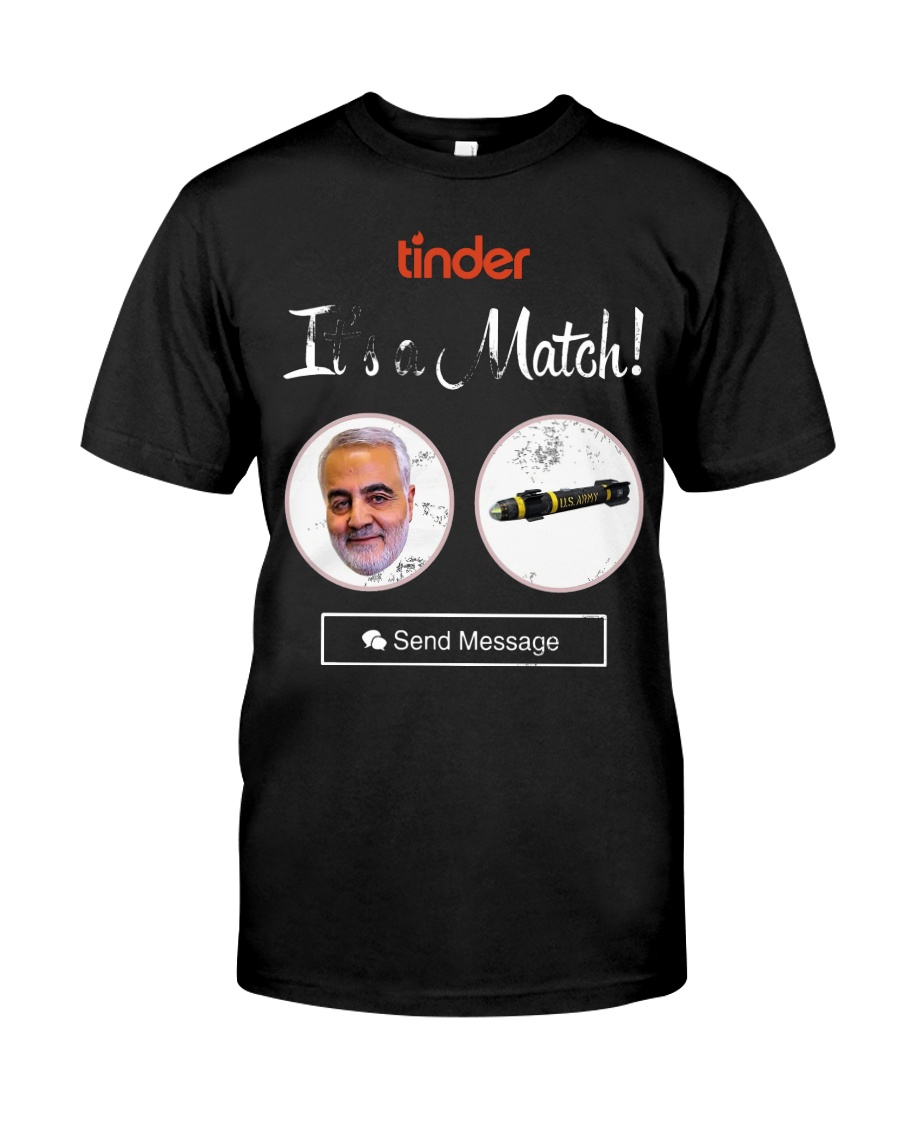 Tinder it's a match Iran Hassan Rouhani US Army  Classic T-Shirt