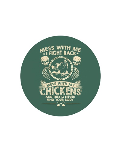Chicken chickens Mess with me 2