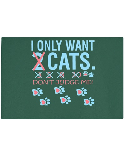 Cat Lover - I Only want 2 cats