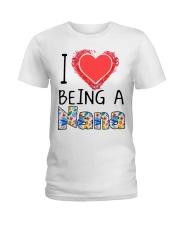 I Love Being A Nana Ladies T-Shirt thumbnail