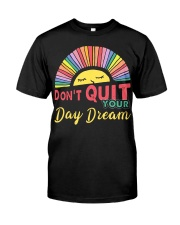 Vintage Sun Sleep Don't Quit Your Day Dream Classic T-Shirt front